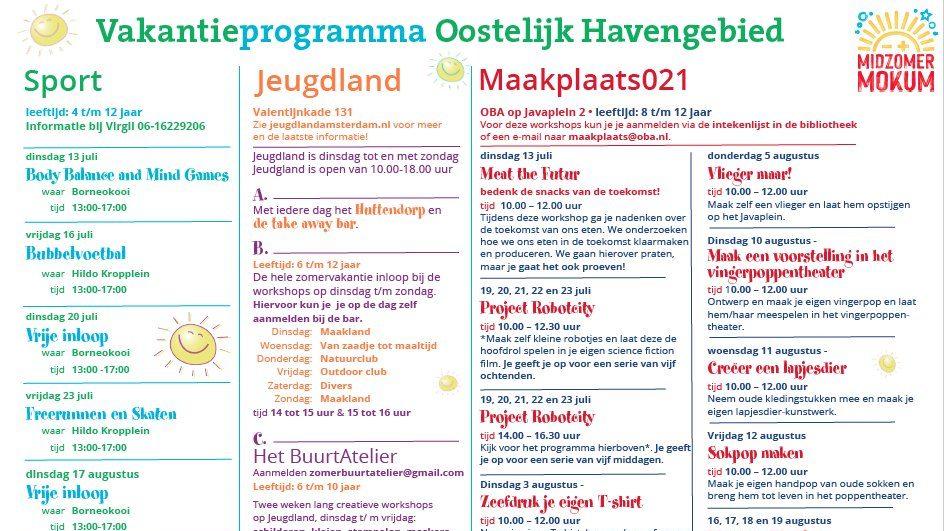 Alle kinderen en jongeren tot 23 jaar kunnen meedoen aan aan culturele, sportieve en educatieve activiteiten in de hele stad. Meer weten over het programma? Kijk op: www.midzomermokum.nl